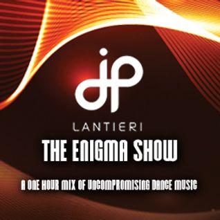 JP Lantieri - Enigma Show (Episode 72)