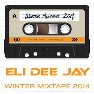 Eli Dee Jay - Mixtape ( winter 2014 )