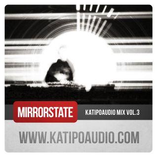 Mirror State - Katipo Audio Mix - Vol.3