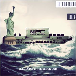 SCRATCHTHEBLOCK.COM PRESENTS:THE REMIX SESSION VOL.8