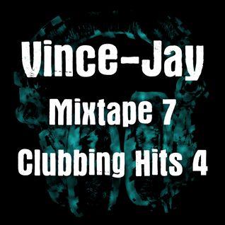 Vince-Jay Mixtape #7 Clubbing Hits n°4