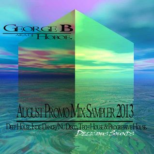 George B (Dj Hoboe)_August Promo Mix Sampler 2013.