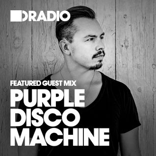 Defected In The House Radio - 05.01.15 - Guest Mixes Purple Disco Machine