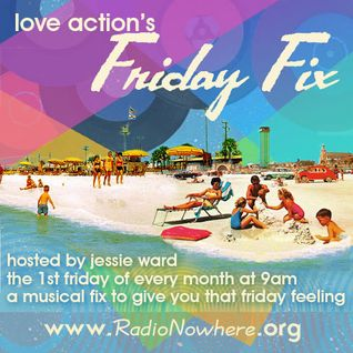 Love Action's Friday Fix 6.May.2016
