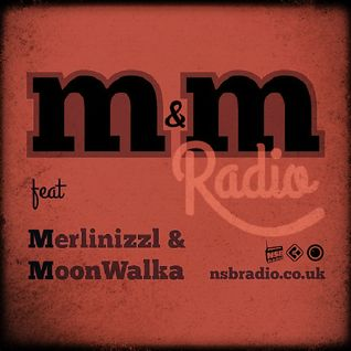M&M Radio on nsbradio.co.uk - Feb 2015 - MoonWalka
