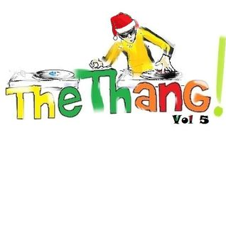 The Thang! Vol 5