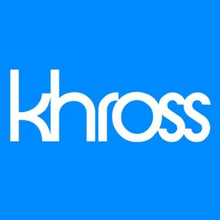 5-10-13 The Khross Mix: Episode 1