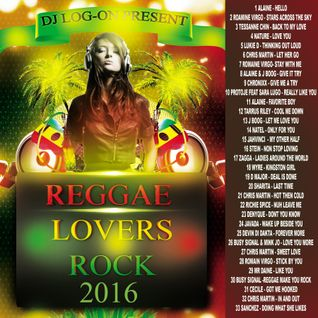 DJ LOGON - 2016 REGGAE LOVERS  ROCK MIX