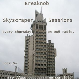 Breaknob - Skyscraper Sessions 06.01.2011 (DB9 Radio Live Set)