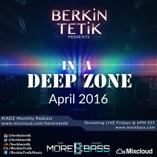 In A Deep Zone [April 2016]