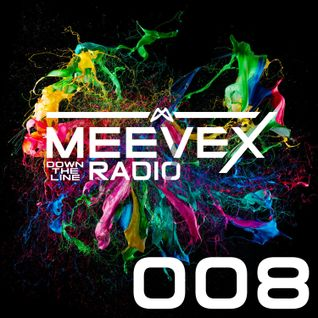 Meevex's Down The Line Radio: 008 'Dub The Wub Edition'