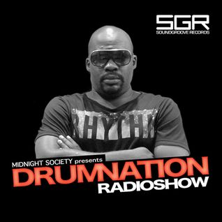 DRUMNATION Radio Show - Ep. 032 with Midnight Society (08-21-2013)