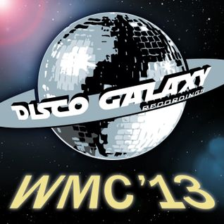Discogalaxy WMC Sampler 2013 DJ Mix