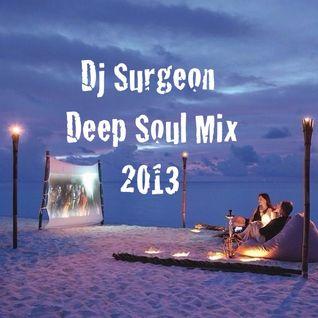 Dj Surgeon Deep Soul Mix 2013