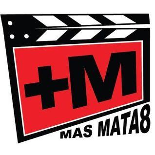 MAS MATAO #237 feat. EL REY TUERTO -  03-05-2016