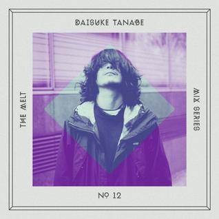 The Melt Mix Series N°12 — Daisuke Tanabe