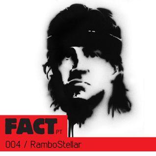 FACT PT Mix 004: RamboStellar