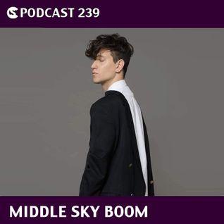 CS Podcast 239: Middle Sky Boom