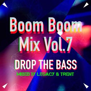 Boom Boom Mix(z) Vol.7 - Bass Invasion Mix By Trent