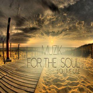 Muzik for the Soul Volume 1