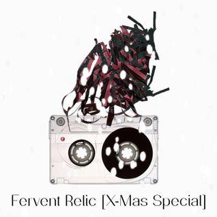 060 - Fervent Relic [X-Mas Special]