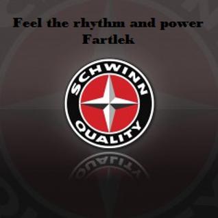 Feel the rhythm and power - Fartlek