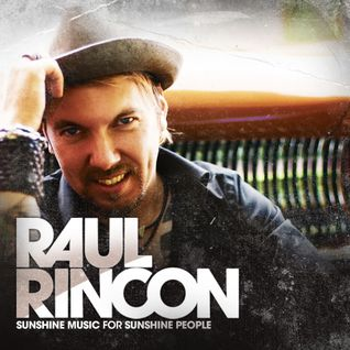 "Raul Rincon ""Sunshine Music for Sunshine People"" Ibero Bass Vol.16"
