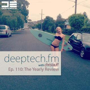 DeepTechFM 110 - Christauff (2014-05-14) [May 2014 - May 2015 Year Review]