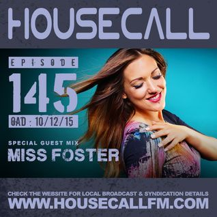 Housecall EP#145 (10/12/15) incl. a guest mix from Miss Foster