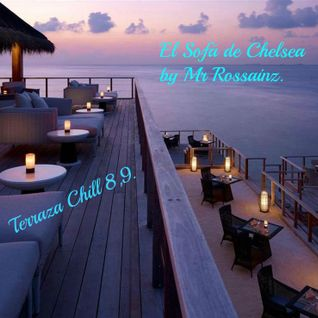 LA TERRAZA CHILL 8,9 BY MR ROSSAINZ AGOSTO/SEPT 2014