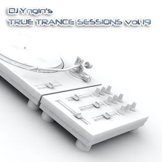 True Trance Sessions vol. 19