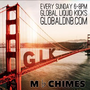 MbChimes Global liquid kicks Radio Show 12