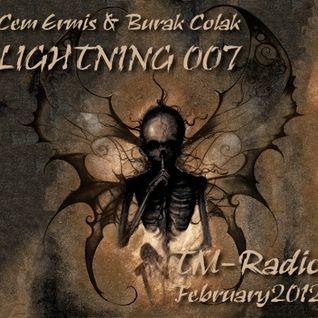 Cem Ermis & Burak Colak - LIGHTNING 007 on TM-Radio - February 2012