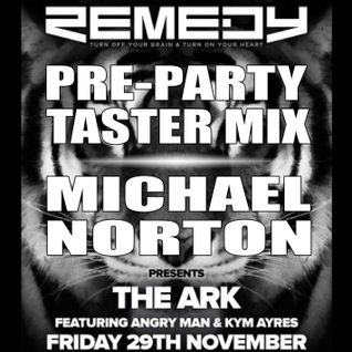 REMEDY PRESENTS THE ARK - PRE-PARTY TASTER MIX