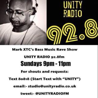 Mark XTC Bass Music Rave Show 26_04_2015 Unity Radio