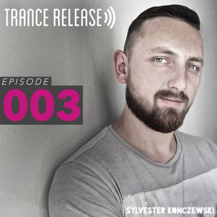 Trance Release Episode 003