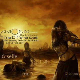 Giselle ~ Time Differences 114, hosted by Ani Onix @ Tm Radio Januar 2014