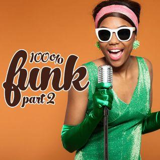 100% Funk (Part 2)