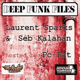 Deep Funk Files with Laurents Sparks & Séb Kalahan hosted by Pc-Pat