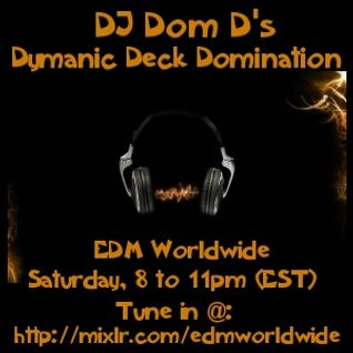 EDM Worldwide - Live Set from 2-28-15