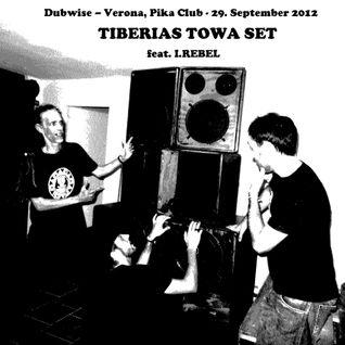 Dubwise Verona,Pika klub  29-09-2012 Tiberias Towa Set feat i.rebel pon mic
