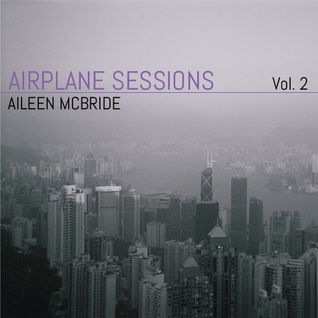 Airplane Sessions, Vol. 2