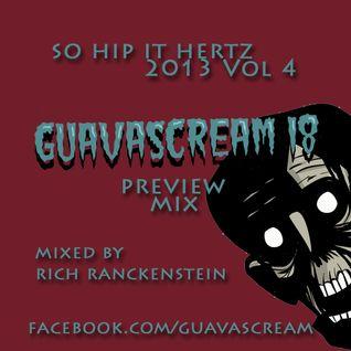 So Hip It Hertz 2013 Vol 4: Guavascream Preview