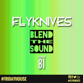 Blend the Sound #81