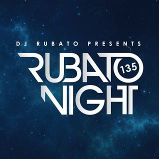 Rubato Night Episode 135 [2015.08.07]