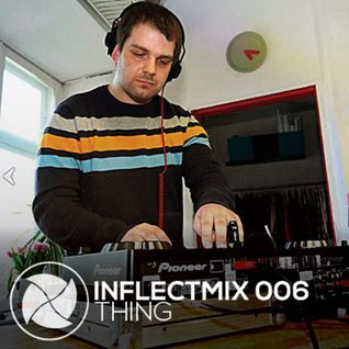 Thing - InflectMix 006