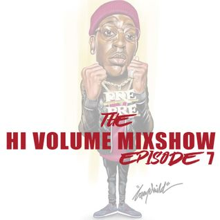 The Hi Volume Mixshow 10-19-16