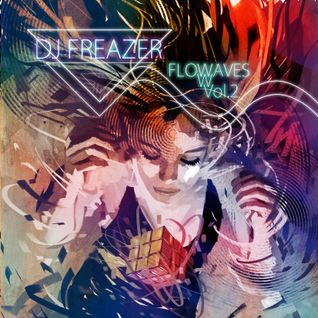 Dj FREAZER - FLOWAVES Vol.2