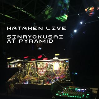 Hataken - Live , 新緑祭 @ Pyramid retreat center , April 23rd 2016