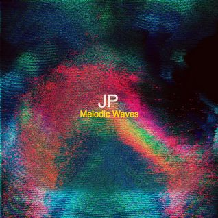 JP - Melodic Waves 5-1-2016